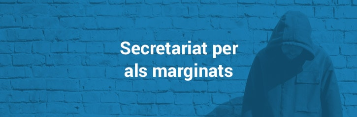 Secretariat per als marginats