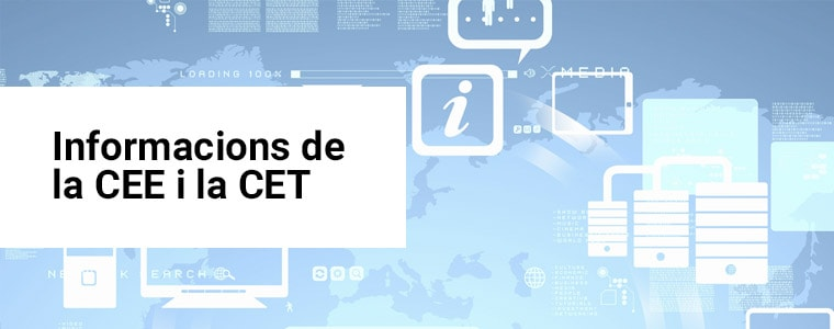 Informacions de la CEE i la CET