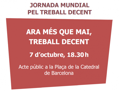 """07/10/2021 (18:30h) Acte públic """"Ara més que mai, treball decent"""""""